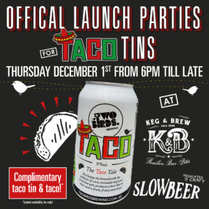 Two Birds launching Taco tins