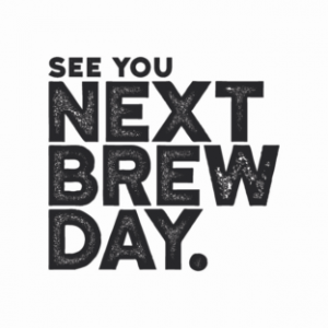 see-you-next-brew-day