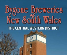 Book review: Bygone Breweries of NSW – the Central Western District