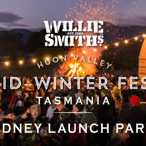 Sydney sneak peak of Huon Valley mid-winter festival