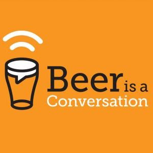 Beer is a Conversation
